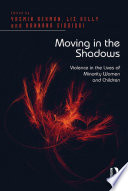 Moving in the Shadows