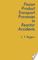 Fission Product Processes In Reactor Accidents