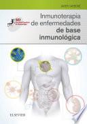 Inmunoterapia de Enfermedades de Base Inmunol  gica