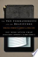 The Ten Commandments And The Beatitudes