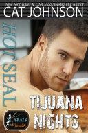 Hot SEAL, Tijuana Nights [Pdf/ePub] eBook