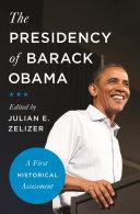 The Presidency of Barack Obama