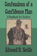 Confessions of a Confidence Man