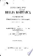 Biblia Hebraica  Ad Optimas Editiones Imprimis Everardi Van Der Hooght