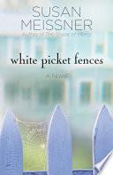 White Picket Fences Book