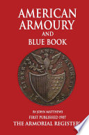 Mathews American Armoury And Blue Book
