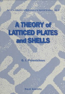 A Theory of Latticed Plates and Shells