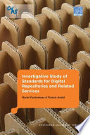 Investigative Study Of Standards For Digital Repositories And Related Services Book PDF