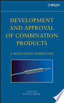 Development and Approval of Combination Products