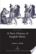 A New History of English Metre