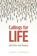 Callings For Life God S Plan Your Purpose