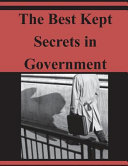 The Best Kept Secrets In Government Book
