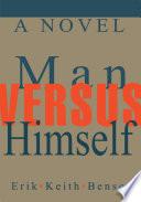 Man Versus Himself