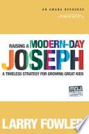Raising a Modern Day Joseph Book