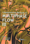 Computational Methods In Multiphase Flow Iii Book PDF