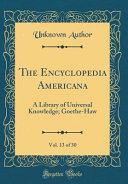 The Encyclopedia Americana Vol 13 Of 30