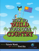 How to Build Your Own Country