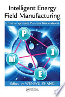 Intelligent Energy Field Manufacturing Book