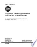 Validation of Aircraft Noise Prediction Models at Low Levels of Exposure