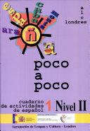 Poco a poco. Cuaderno de actividades de español 1. Nivel II