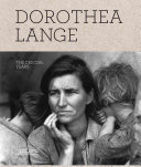 Dorothea Lange: The Crucial Years, 1930-1946