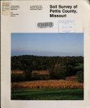 Soil Survey of Pettis County  Missouri