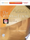 AANA Advanced Arthroscopy: The Wrist and Elbow E-Book