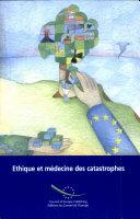 Ethique et médecine des catastrophes