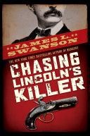 Pdf Chasing Lincoln's Killer