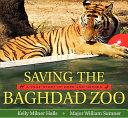 Saving the Baghdad Zoo