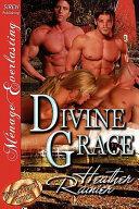 Divine Grace  Divine Creek Ranch 1