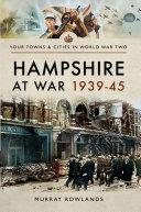 Hampshire at War  1939   45