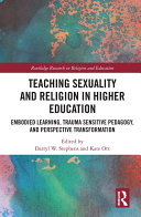 Teaching Sexuality and Religion in Higher Education