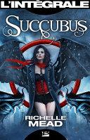 Succubus - L'Intégrale