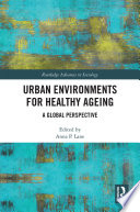 Urban Environments For Healthy Ageing Book PDF