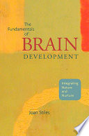 The Fundamentals of Brain Development