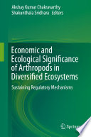 Economic And Ecological Significance Of Arthropods In Diversified Ecosystems Book PDF
