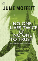 No One Lives Twice   No One to Trust