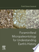Foraminiferal Micropaleontology for Understanding Earth's History