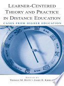 Learner Centered Theory and Practice in Distance Education