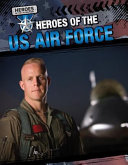 Heroes of the US Air Force