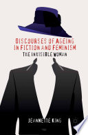 Discourses Of Ageing In Fiction And Feminism