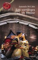 Les sortilèges de Venise (Harlequin Les Historiques)