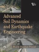 Advanced Soil Dynamics and Earthquake Engineering