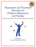 Assessment and Treatment Activities for Children  Adolescents  and Families