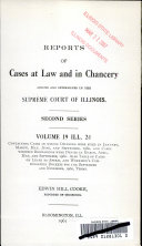 Reports of Cases at Law and in Chancery Argued and Determined in the Supreme Court of Illinois