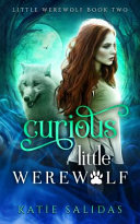 Curious Little Werewolf