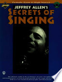 Jeffrey Allen S Secrets Of Singing