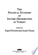 The Political Economy of Income Distribution in Turkey