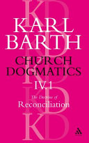 Church Dogmatics The Doctrine of Reconciliation, Volume 4, Part 1